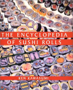 The Encyclopedia of Sushi Rolls
